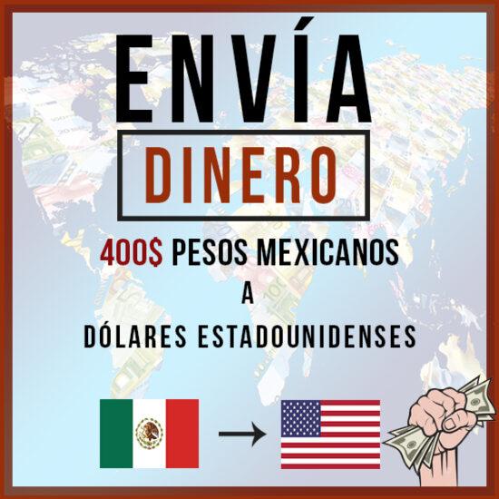 400 Pesos Mexicanos MXN a Dólares estadounidenses USD