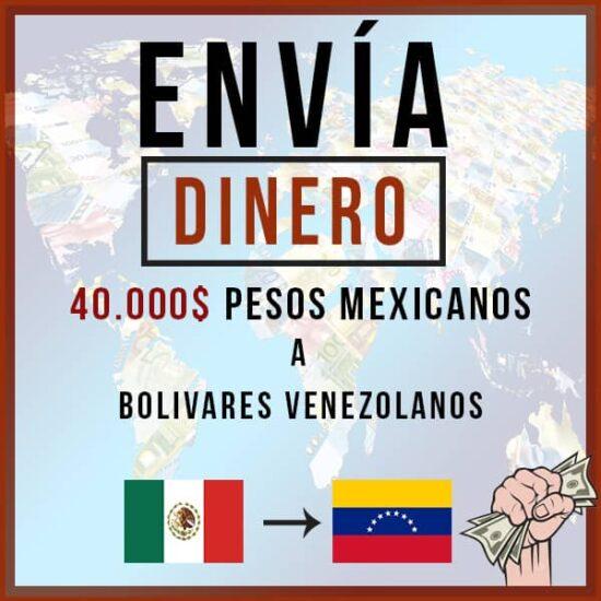 40000 Pesos Mexicanos a Bs Venezolanos