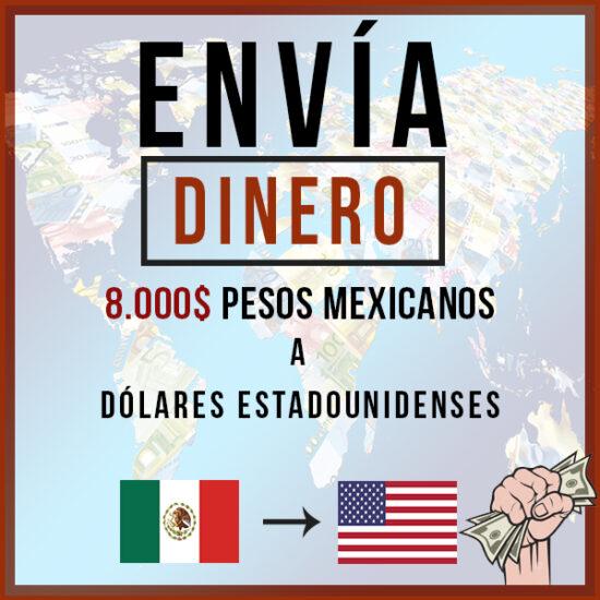 8000 Pesos Mexicanos MXN a Dólares estadounidenses USD