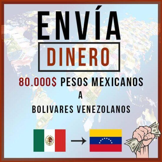 80000 Pesos Mexicanos a Bs Venezolanos